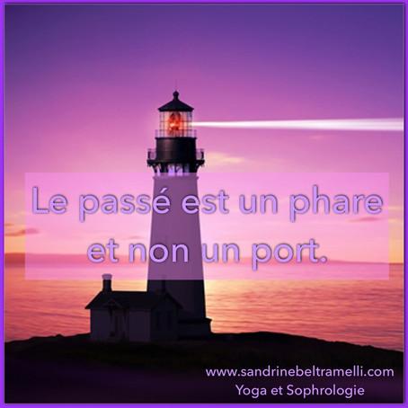Le passé est un phare et non un port