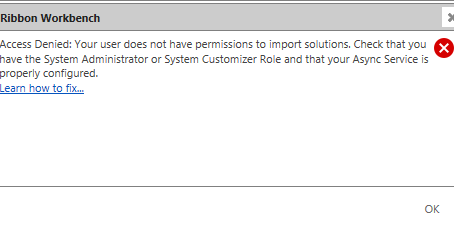 Access Denied whilst publishing a solution or Access denied Ribbon Workbench