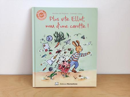 [ LECTURE ] Plus vite Elliot, nom d'une carotte !