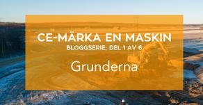 Bloggserie del 1/6 CE-märka en maskin: Grunderna