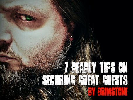 7 Deadly Tips on Securing Great Guests