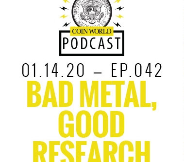 "Coin World Podcast on ""Bad Metal"" and Counterfeit U.S. Coins"