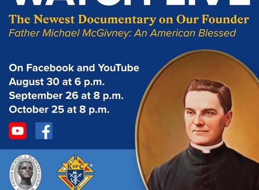 Documentary on Father McGivney LIVE!
