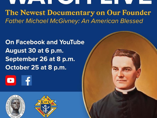 Documentary on Father McGivney LIVE!