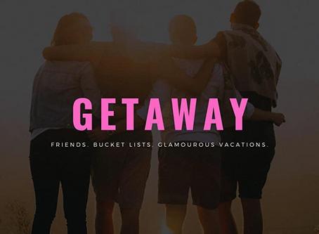 GETAWAY: New Reality Series