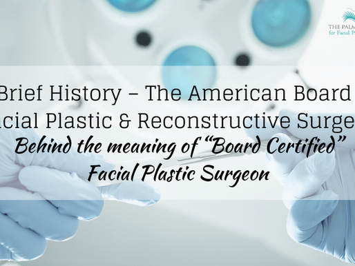A Brief History – The American Board of Facial Plastic & Reconstructive Surgery
