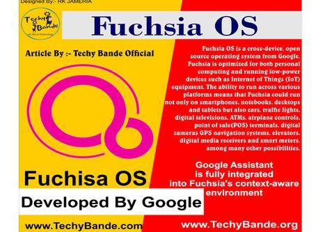 Fuchsia OS By Google