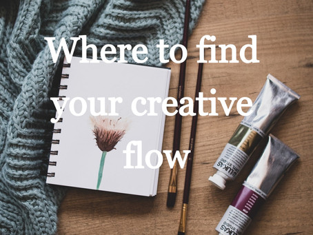 Where to find your Creative Flow
