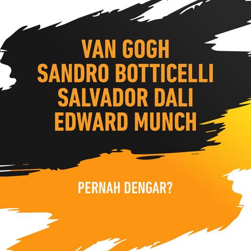 Karya Abadi dari Van Gogh, Salvador Dali, Edward Munch, Sandro Botticelli