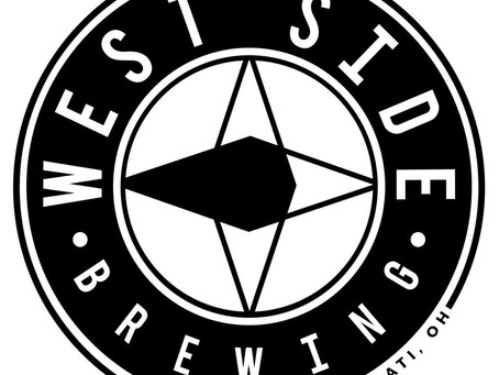 Maiden Voyage To Cincinnati's West Side Brewing... On the West Side