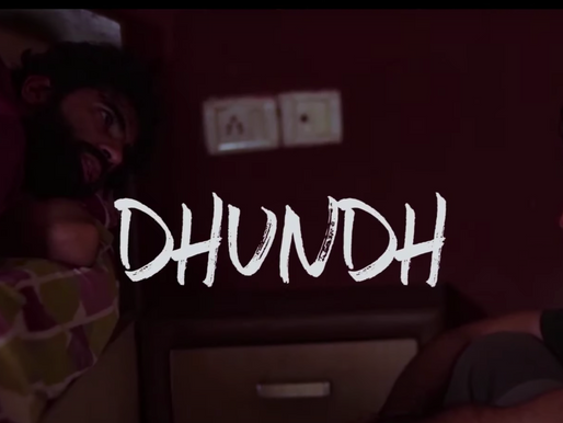 Dhundh short film review