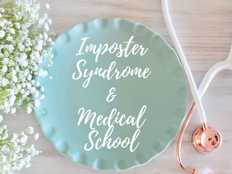 Imposter Syndrome & Medical School