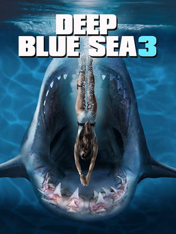 Deep Blue Sea 3 Movie Download
