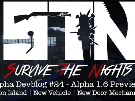 Alpha Devblog #24 - Alpha 1.6 Preview (Prison Island | New Vehicle | New Door Mechanics++)