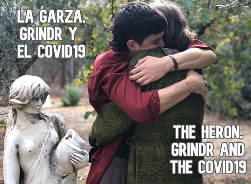 LA GARZA, GRINDR Y EL COVID19 / THE HERON, GRINDR AND COVID19