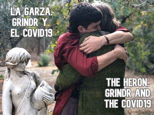 LA GARZA, GRINDR Y EL COVID19 / THE HERON, GRINDR AND COVID19