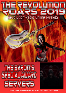 THE BARON'S SPECIAL AWARD FOR ANGRIEST ROCK OF THE DECADE RVEOLUTION RADIO ONLINE AWARD (ROARS)