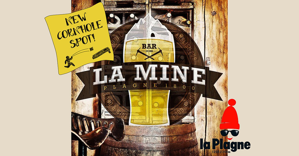 New Cornhole Spot : bar La Mine a La Plagne