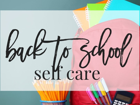 Back-to-School Self-Care Strategies