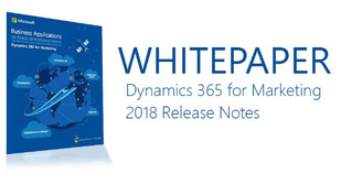 Overview of Dynamics 365 for Marketing October 2018 Release and all the NEW Features
