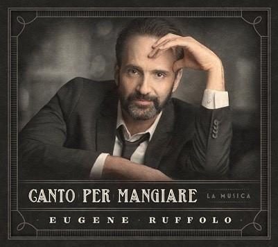 Eugene Ruffolo brengt Canto per Mangiare