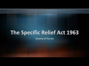 SPECIFIC RELIEF ACT: AN OVERVIEW