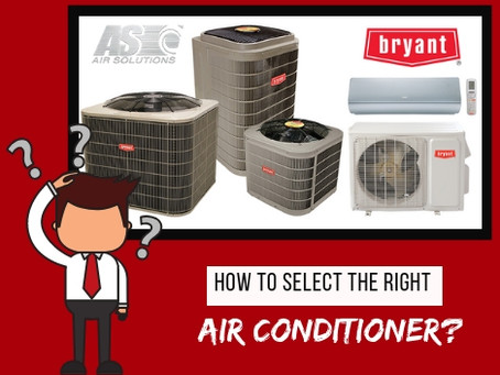 How to Select the Right Air Conditioner
