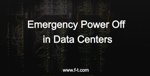 Emergency Power Off in Data Centers