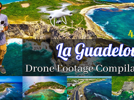 4K/60fps Drone Footage Compilation | La Guadeloupe