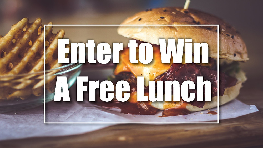 Enter to Win Free Lunch