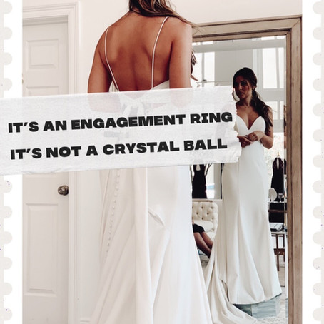 It's An Engagement Ring, Not A Crystal Ball