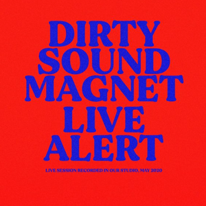 DIRTY SOUND MAGNET : nouvel album