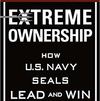 Extreme Ownership - by Jocko Willink and Leif Babin