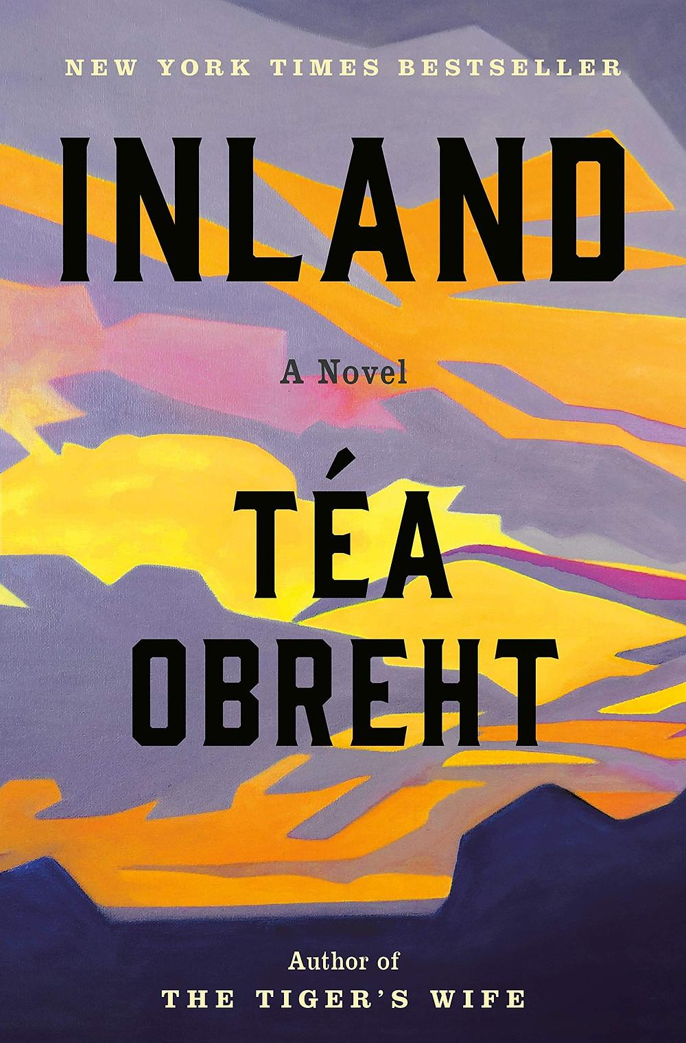 Inland by Téa Obreht : the book slut book reviews thebookslut