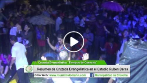"""Resumen de Cruzada Evangelistica """"Tiempos de Cosecha"""", en el Estadio Rubén Deras."""
