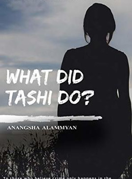 Book Recommendation: What Did Tashi Do? by Anangsha Alammyan