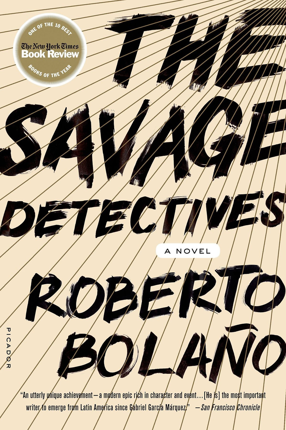 The Savage Detectives by Roberto Bolaño : the book slut book reviews