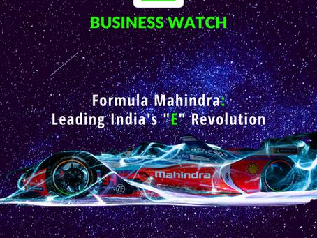 "Formula MAHINDRA: Leading India's ""E"" Revolution"