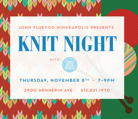 John Fluevog Minneapolis Knit Night with Three Irish Girls Yarn