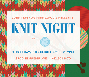 John Fluevog Minneapolis Knit Night with Three Irish Girls Yarn