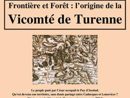 Frontière et forêt : l'origine de la Vicomté de Turenne