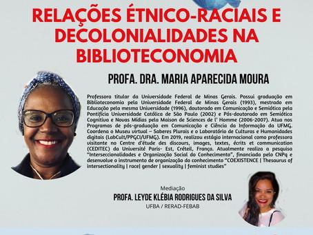 Ciclo de encontros do RERAD/FEBA: Relações Étnico-Raciais e Decolonialiades na Biblioteconomia