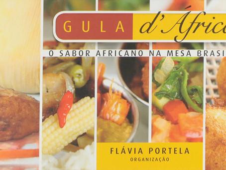 Livro Gula D'África: A culinária africana no Festival Cara e Cultura Negra