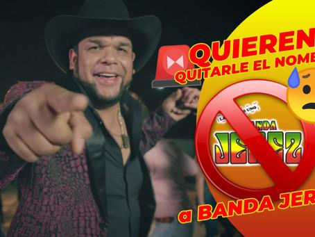 ¡¡¡QUIEREN QUITARLE EL NOMBRE A BANDA JEREZ!!!