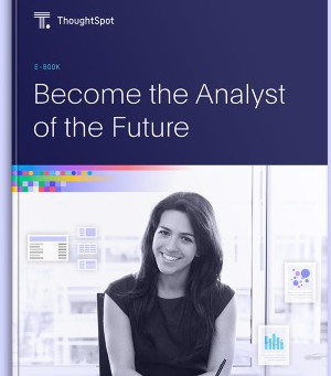 Become the Analyst of the Future