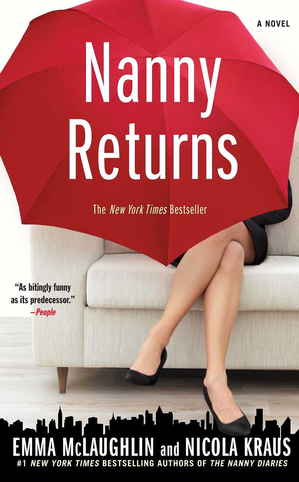 Nanny Returns Emma McLaughlin (Author)  Nicola Kraus (Author) the bookslut friday book debreif book reviews thebookslut