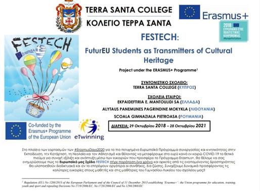 Το Ευρωπαϊκό Σχέδιο ΚΑ229 Erasmus+ «FESTECH: FuturEU Students as Transmitters of Cultural Heritage»,