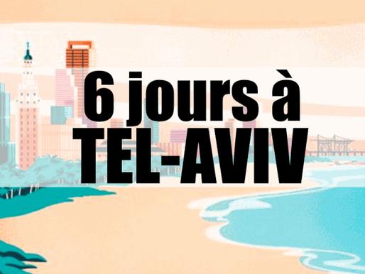 6 jours à Tel-Aviv en Israël