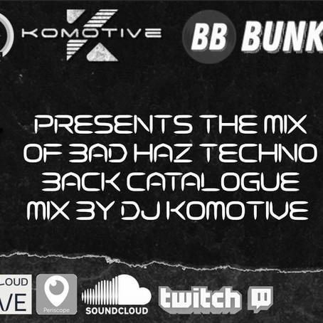 Bad Haz Techno - Komotive Catalogue Mix