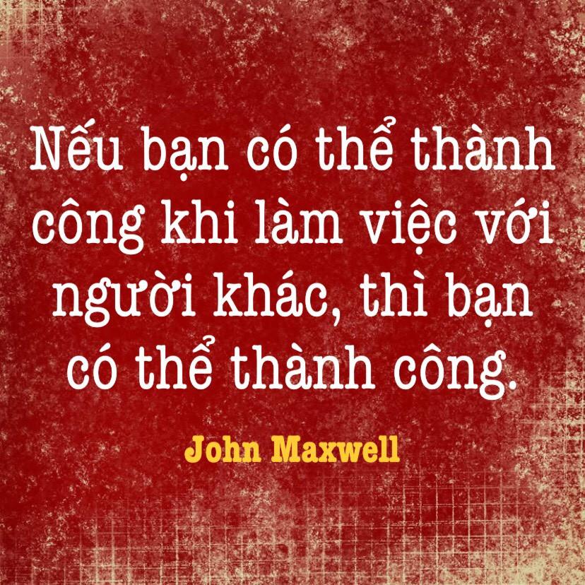 Thành công khi làm việc với người khác - John Maxwell